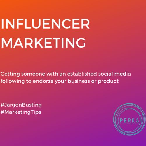 Jargon Busting: Influencer Marketing